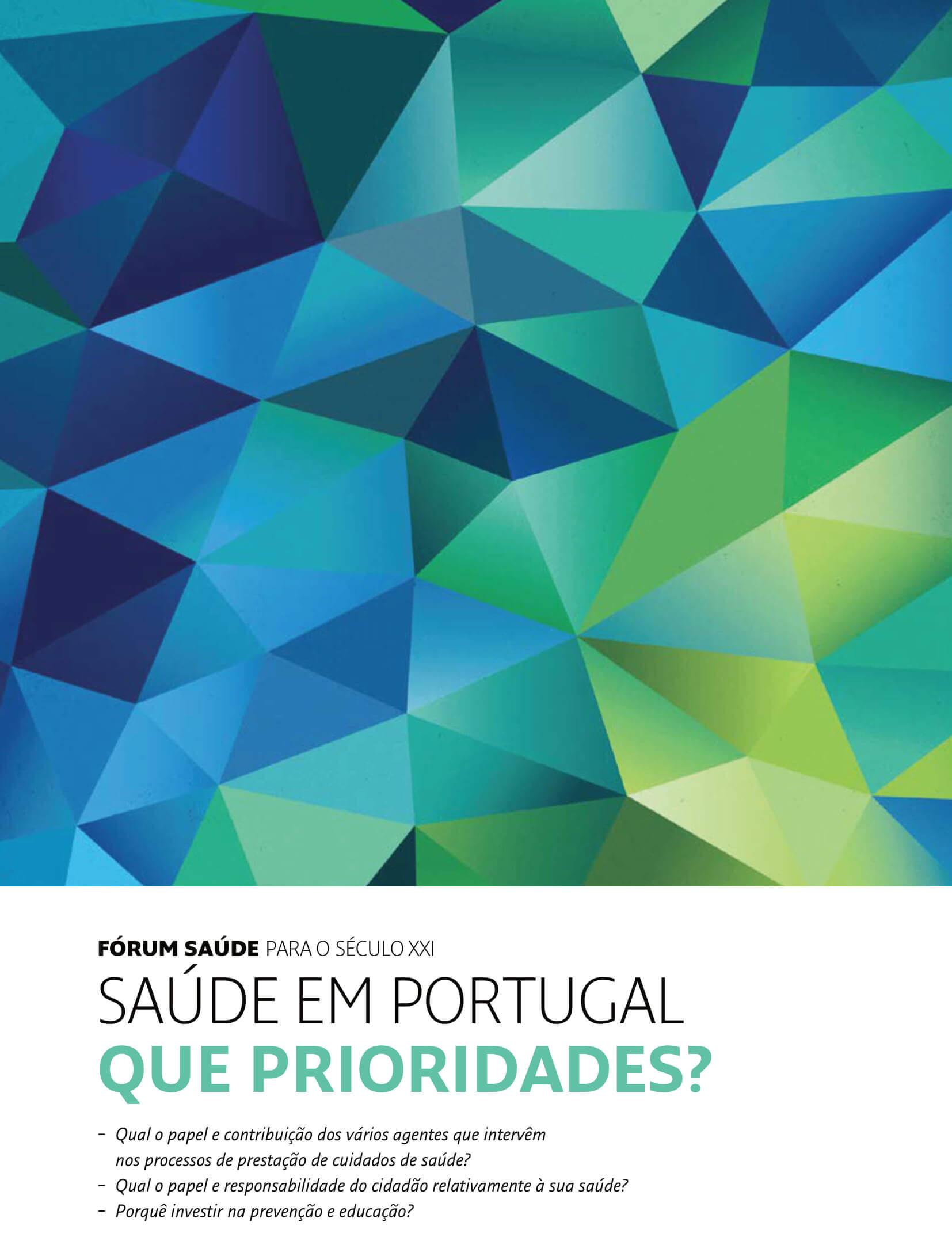 Saúde em Portugal: Que prioridades?