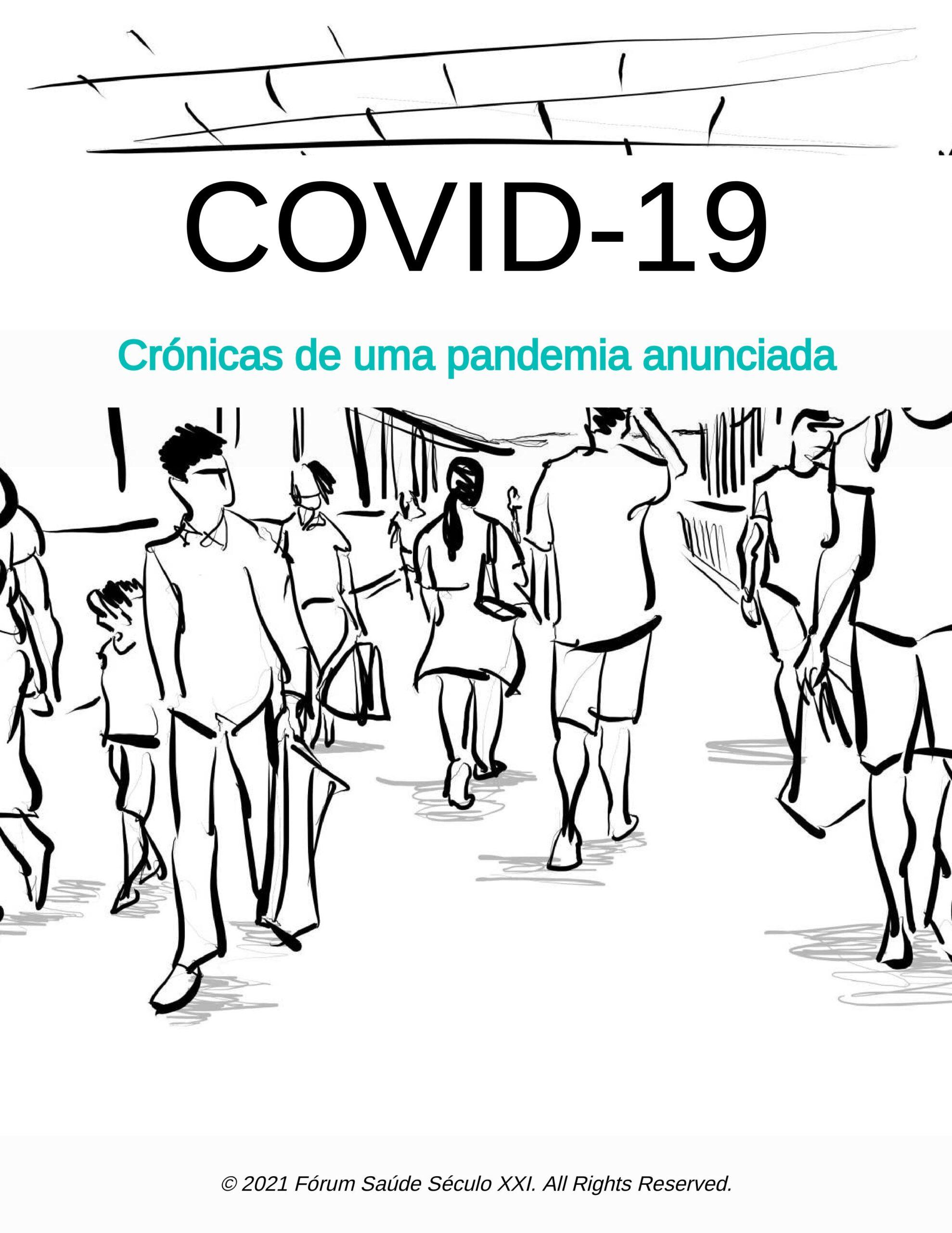 COVID 19, CRÓNICAS DE UMA PANDEMIA ANUNCIADA